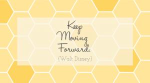 Walt-Disney-Keep-Moving-Forward