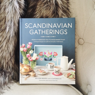 Scandinavian Gatherings: From Afternoon Fika to Midsummer Feast: 70 Simple Recipes & Crafts for Everyday Celebrations | Available Now!