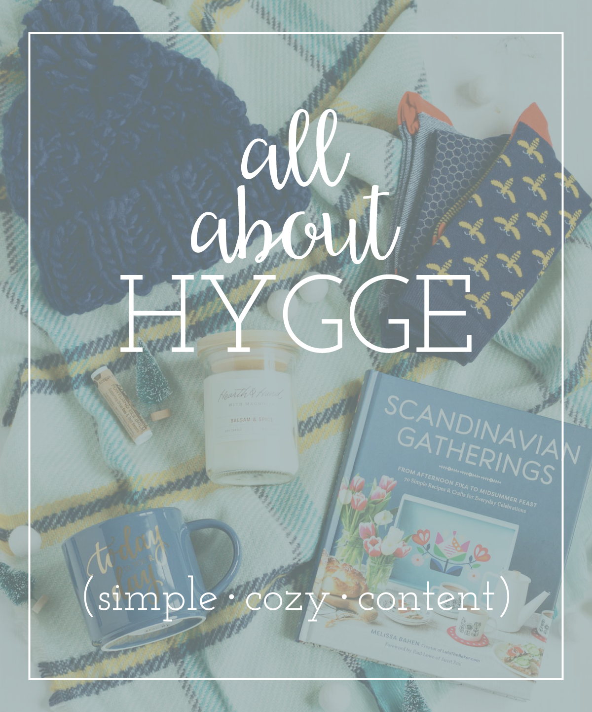 Have you heard about Hygge?? It's the hottest trend this winter, but what is it, and how do you even pronounce it?